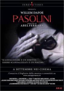 Locandina - Pasolini-Abel-Ferrara