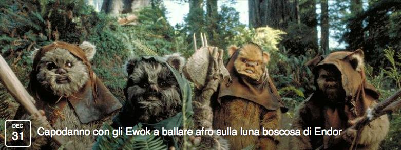Capodanno con gli Ewok a ballare afro sulla luna boscosa di Endor