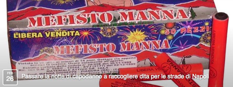 Passare la notte di capodanno a raccogliere dita per le strade di Napoli